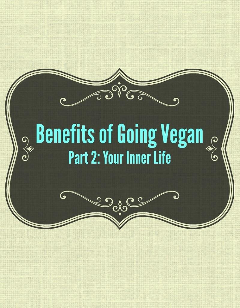 benefits of going vegan part 2