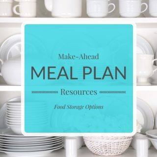 Resources for Make Ahead Meals