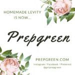 Homemade Levity is now Prepgreen!