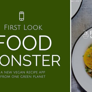 First Look: Food Monster by One Green Planet